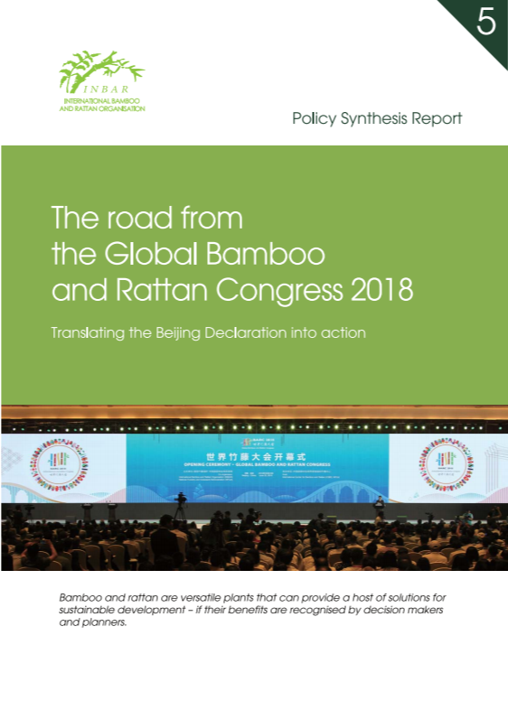 Policy Synthesis Report 5. The Road from the Global Bamboo and Rattan Congress 2018
