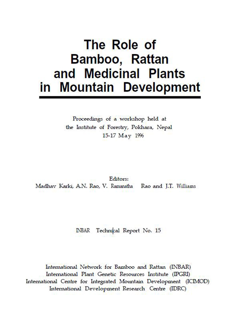 The Role of Bamboo, Rattan and Medicinal Plants in Mountain Development
