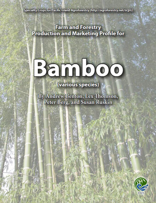Farm and Forestry Production and Marketing Profile for Bamboo