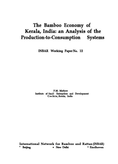 The Bamboo Economy of Kerala, India: An Analysis of the Production-to-Consumption Systems