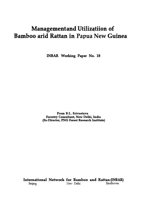 Management and Utilization of Bamboo arid Rattan in Papua New Guinea