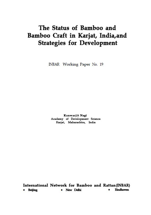 The Status of Bamboo and Bamboo Craft in Karjat, India, and Strategies for Development