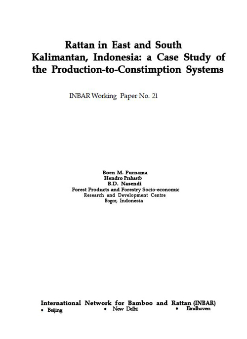 Rattan in East and South Kalimantan, Indonesia: A Case Study of the Production-to-Consumption Systems