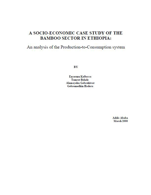 A Socio-Economic Case Study of the Bamboo Sector in Ethiopia: An Analysis of the Production-to-Consumption System