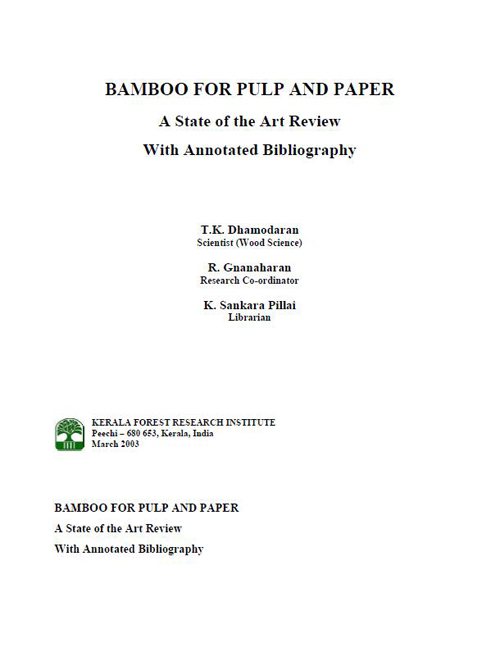 Bamboo for Pulp and Paper: A State of the Art Review With Annotated Bibliography