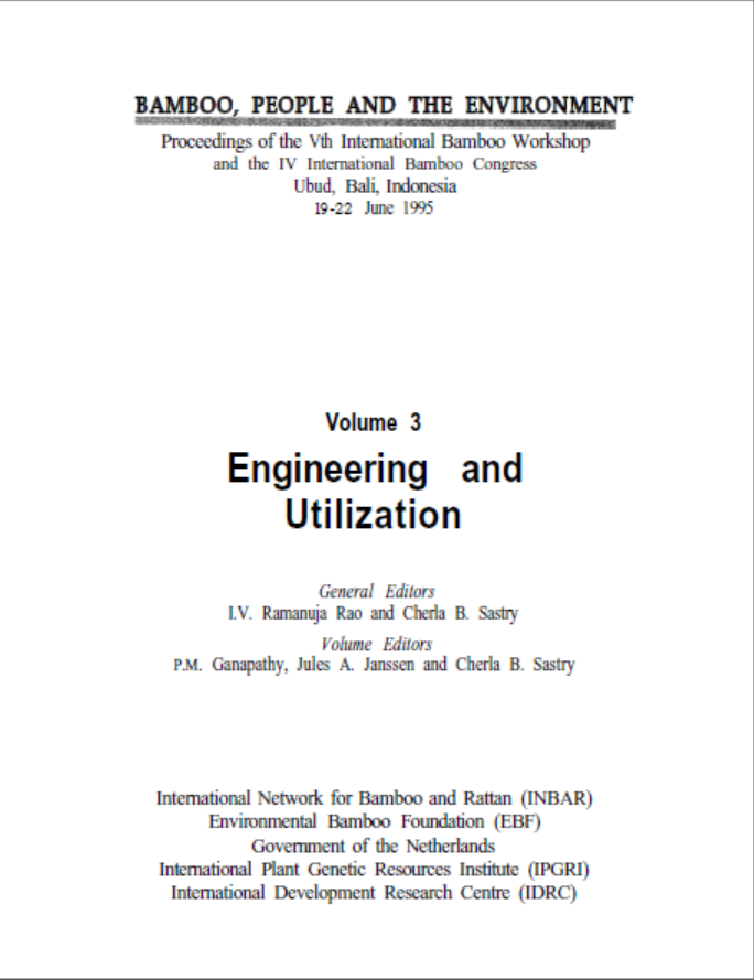 Bamboo, People and the Environment – Volume 3: Engineering and Utilization (part 2)
