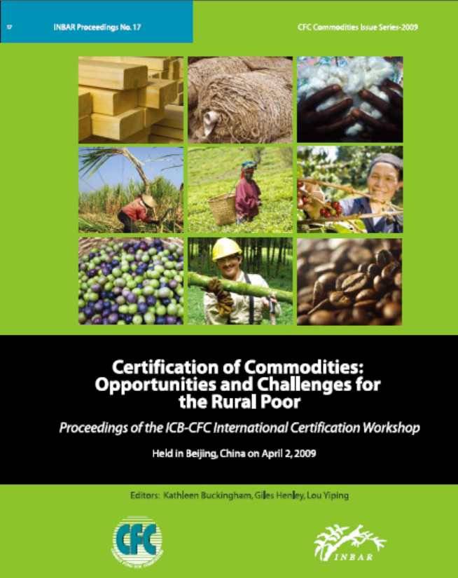 Certification of Commodities: Opportunities and Challenges for the Rural Poor