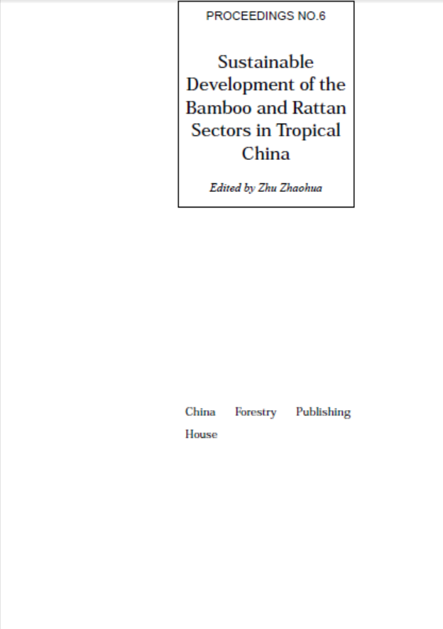 Sustainable Development of the Bamboo and Rattan Sectors in Tropical China