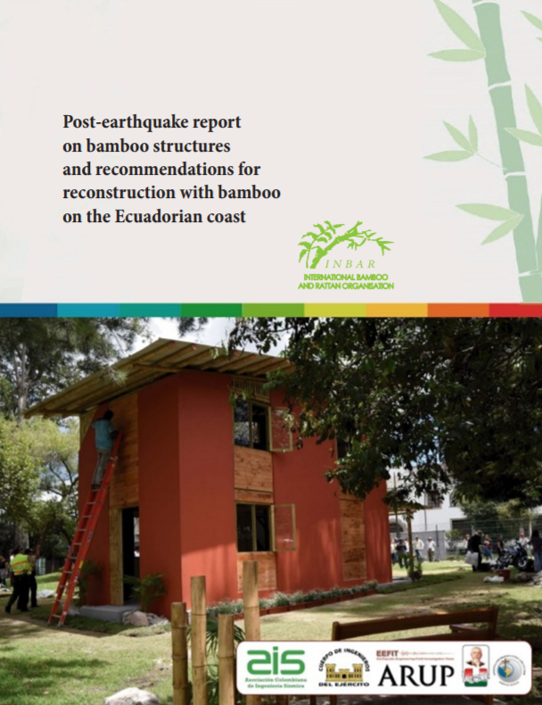 Post-earthquake Report on Bamboo Structures and Recommendations for Reconstruction with Bamboo on the Ecuadorian Coast