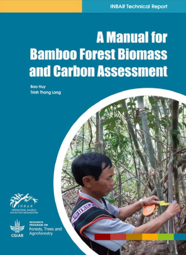 A Manual for Bamboo Forest Biomass and Carbon Assessment