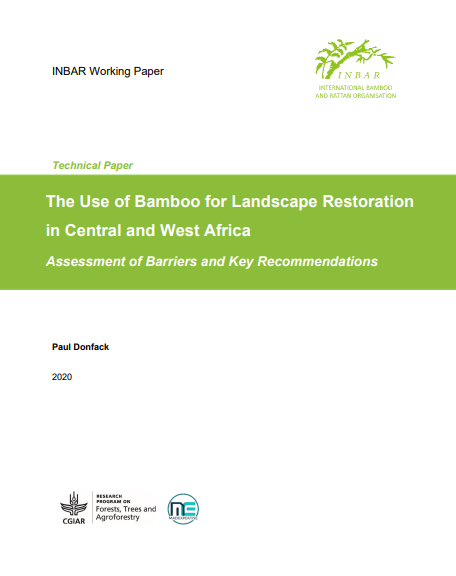 The Use of Bamboo for Landscape Restoration in Central and West Africa