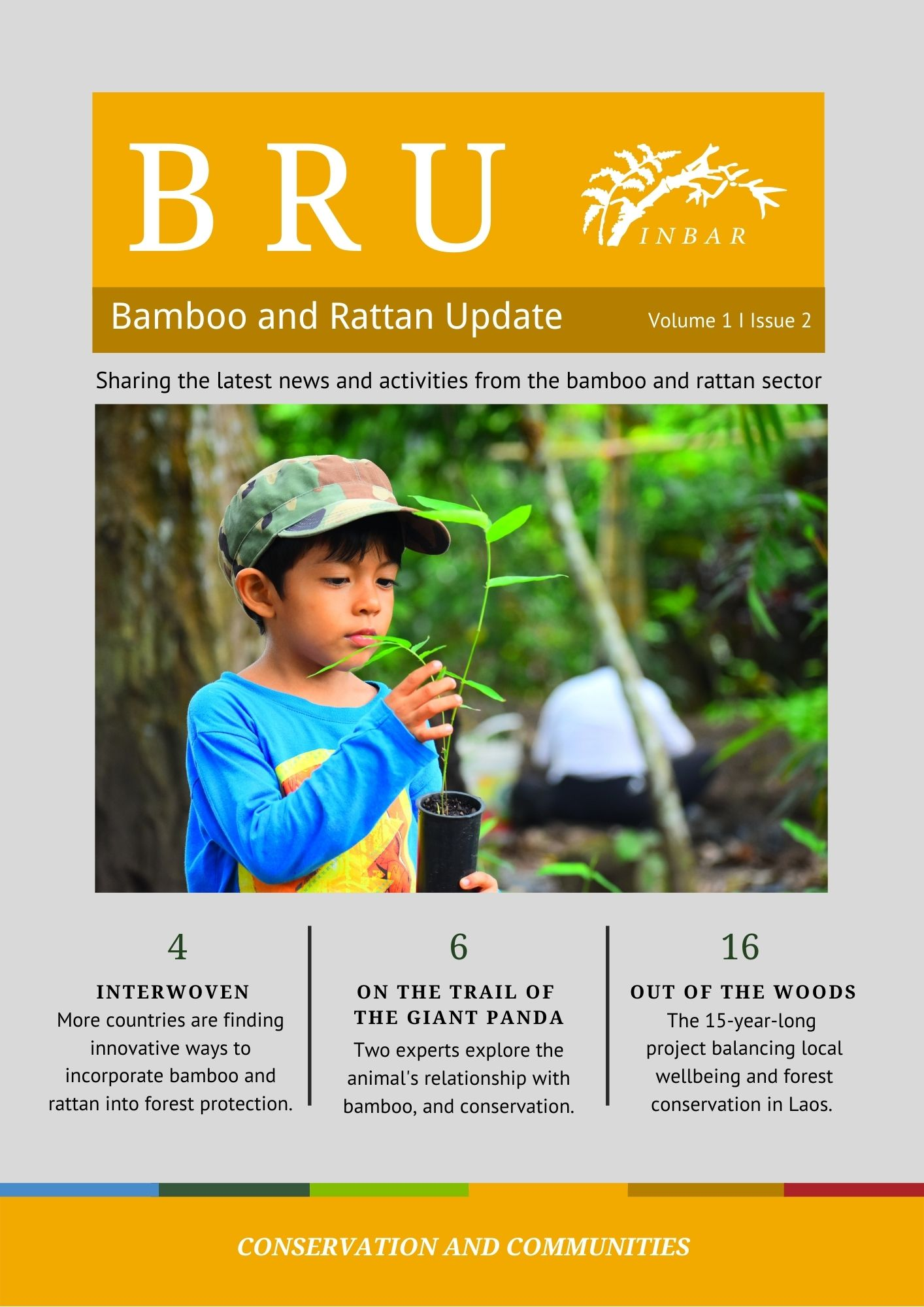 'Conservation and Communities': Bamboo and Rattan Update Volume 1 Issue 2