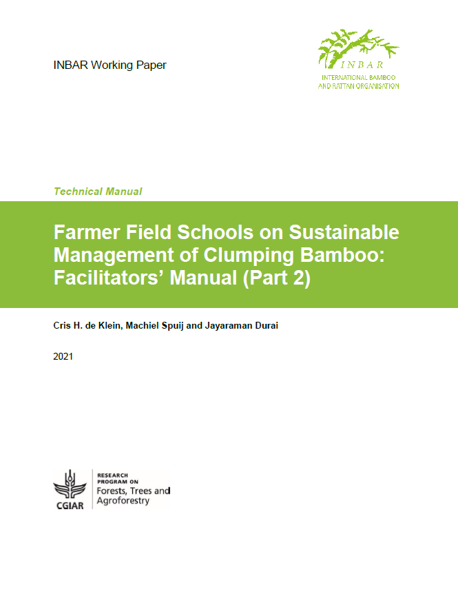 Farmer Field Schools on Sustainable Management of Clumping Bamboo Facilitators Manual: Part 2